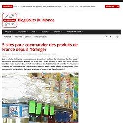 5 sites pour commander des produits de France depuis l'étranger