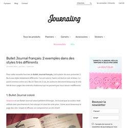 Bullet Journal français: 2 exemples dans des styles très différents