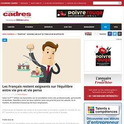 Les Français restent exigeants sur l'équilibre entre vie pro et vie perso - Courrier cadres