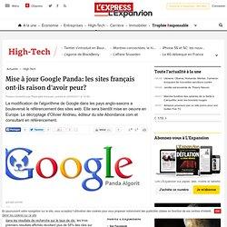 Mise à jour Google Panda: les sites français ont-ils raison d'avoir peur?