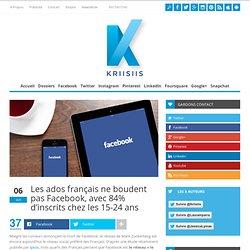 Les ados français ne boudent pas Facebook, avec 84% d'inscrits chez les 15-24 ans