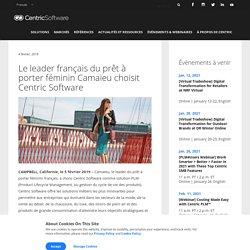Le leader français du prêt à porter féminin Camaïeu choisit Centric Software