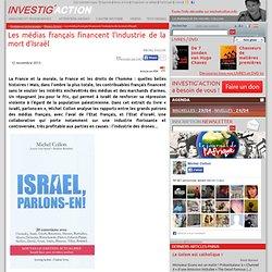Les médias français financent l'industrie de la mort d'Israël