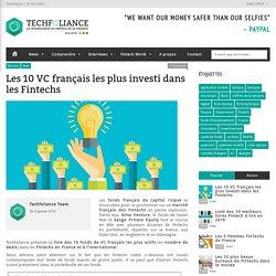 Les 10 VC français les plus investi dans les Fintechs – Techfoliance