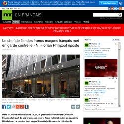 Le chef de file des francs-maçons français met en garde contre le FN, Florian Philippot riposte