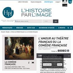 <i>L'Amour au théâtre français</i> ou <i>La Comédie française</i>