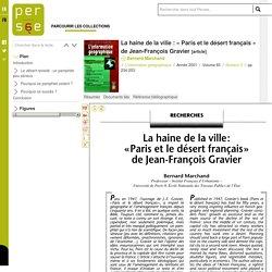 La haine de la ville : « Paris et le désert français » de Jean-François Gravier