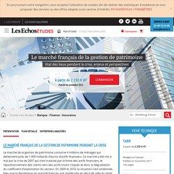 Le marché français de la gestion de patrimoine