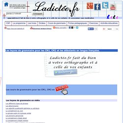Les leçons de français et de grammaire en vidéo gratuites CM1, CM, french learner,