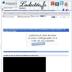 Les groupes des verbes, leçon de français et de grammaire en vidéo gratuites CM1, CM2