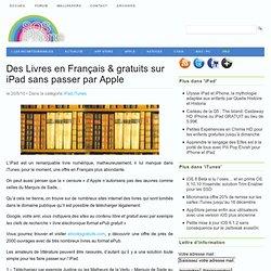 Des Livres en Français & gratuits sur iPad sans passer par Apple