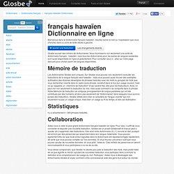 Français-Hawaïen Dictionnaire, Glosbe