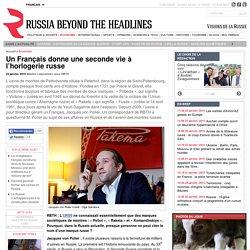 Un Français donne une seconde vie à l'horlogerie russe