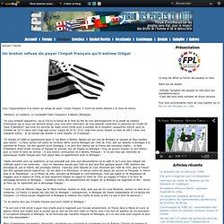 Un breton refuse de payer l'impot français qu'il estime illégal - Blog des peuples en lutte