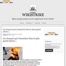 Ces français qui s'immolent dans le plus grand silence…
