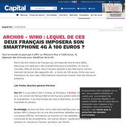 Archos - Wiko : lequel de ces deux français imposera son smartphone 4G à 100 euros