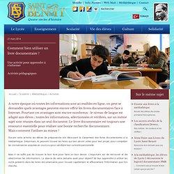 Lycée Français Saint Benoît d'Istanbul - Comment bien utiliser un livre documentaire ?