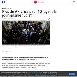 """Plus de 9 Français sur 10 jugent le journalisme """"utile"""""""