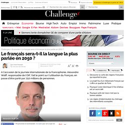 Le français sera-t-il la langue la plus parlée en 2050 ? - 20 mars 2014