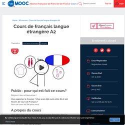FUN - Cours de français langue étrangère A2