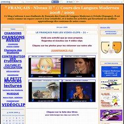 """LE FRANÇAIS PAR LES VIDEO-CLIPS - 21 – - """" FRANÇAIS - Niveau II """" // Cours des Langues Modernes 2008 / 2009"""