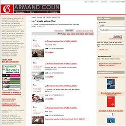 Revue Le Français aujourd'hui - Maison d'édition Armand Colin.