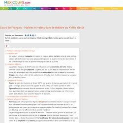 Cours de Français - Maîtres et valets dans le théâtre du XVIIIe siècle