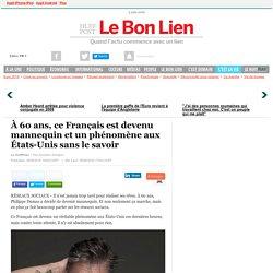 À 60 ans, ce Français est devenu mannequin et un phénomène aux États-Unis sans le savoir