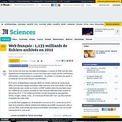 Web français : 1,133 milliards de fichiers archivés en 2012