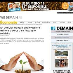 En 2014, les Français ont investi 818 millions d'euros dans l'épargne solidaire