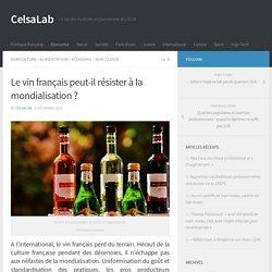 Le vin français peut-il résister à la mondialisation ? – CelsaLab
