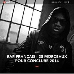Rap français : 25 morceaux pour conclure 2014