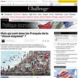 """Mais qui sont donc les Français de la """"classe moyenne"""" ?"""