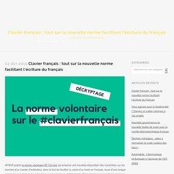 Clavier français : tout sur la nouvelle norme facilitant l'écriture du français