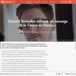 Edward Snowden adresse un message à la France en français - Numerama - Politique