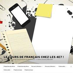 Le cours de français chez les 4e7 ! – L'espace numérique du cours de français des élèves de 4e7 – C. Gerber, Caousou 2018-2019