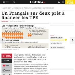 Un Français sur deux prêt à financer les TPE, Comment le numérique accélère la création d'entreprise