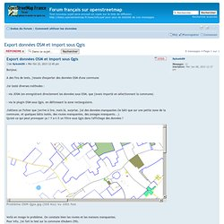 Export données OSM et import sous Qgis - Forum français sur openstreetmap