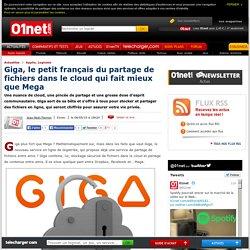 Giga, le petit français du partage de fichiers dans le cloud qui fait mieux que Mega