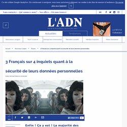 Étude - Data : Les Français passifs face à l'utilisation des données