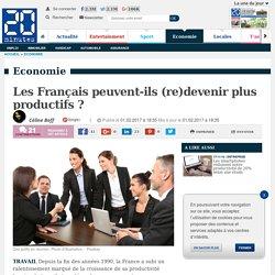 Les Français peuvent-ils (re)devenir plus productifs ?