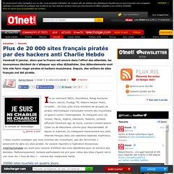 Plus de 20 000 sites français piratés par des hackers anti Charlie Hebdo