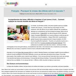 Français : Pourquoi le niveau des élèves est-il si mauvais ? - VousNousIls