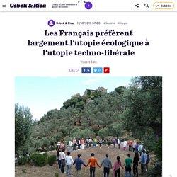 Les Français préfèrent l'utopie écologique à l'utopie techno-libérale