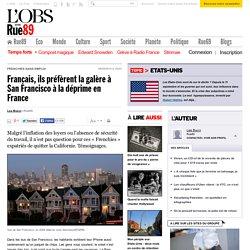 Français, ils préfèrent la galère à San Francisco à la déprime en France