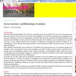 bts français 2015: Je me souviens : problématique et analyse
