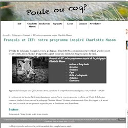 Français et IEF: notre programme inspiré Charlotte Mason - Poule ou coq?