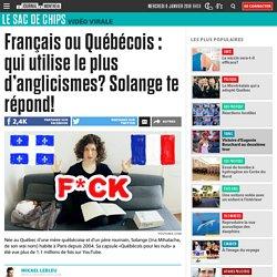 Français ou Québécois : qui utilise le plus d'anglicismes? Solange te répond!