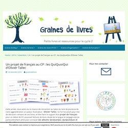 Un projet de français au CP : les QuiQuoiQui d'Olivier Tallec