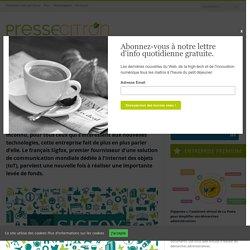 IoT : le français Sigfox réalise une nouvelle levée de fonds record
